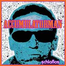 accumulatorman schlaflos